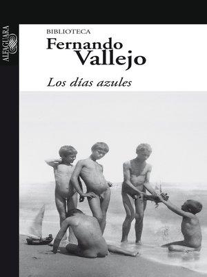 cover image of Los días azules