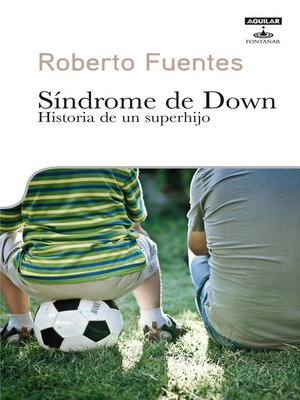 cover image of Síndrome de Down. Historia de un superhijo