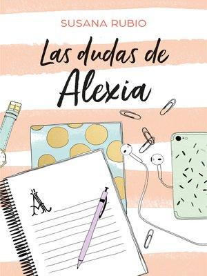 cover image of Las dudas de Alexia