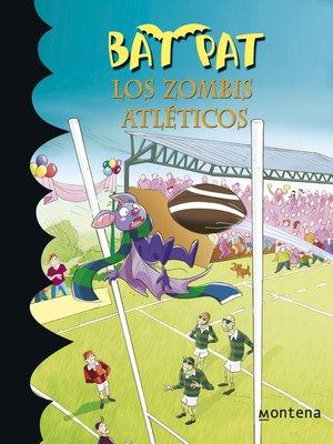 cover image of Los zombis atléticos