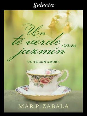 cover image of Un té verde con jazmín