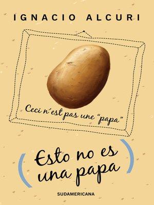 cover image of Esto no es una papa
