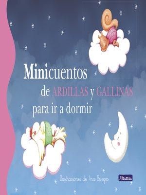 cover image of Minicuentos de ardillas y gallinas para ir a dormir