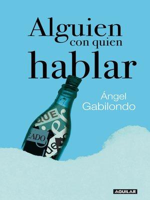 cover image of Alguien con quien hablar