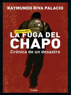 cover image of La fuga del Chapo