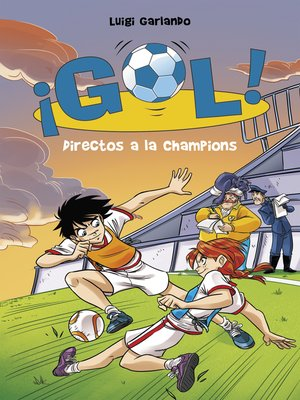 cover image of Directos a la Champions (Serie ¡Gol! 41)