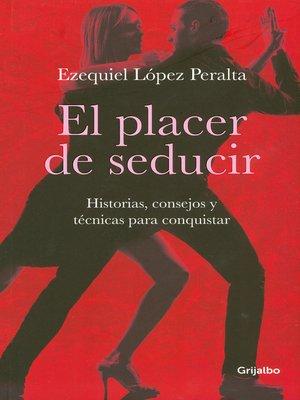 cover image of El placer de seducir