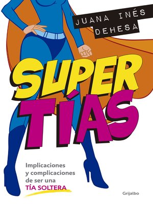 cover image of Supertías