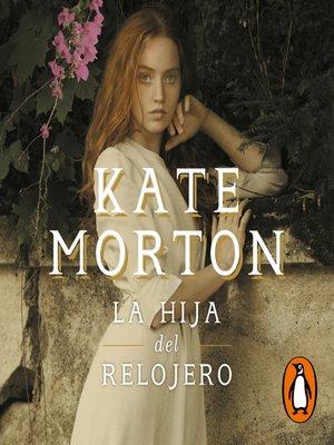 cover image of La hija del relojero
