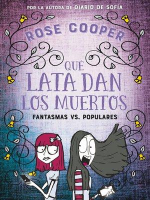 cover image of Qué lata dan los muertos (Fantasmas vs Populares 2)