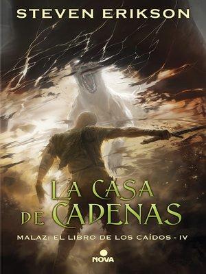 cover image of La casa de cadenas (Malaz