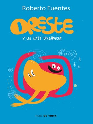 cover image of Oreste y las luces volcánicas