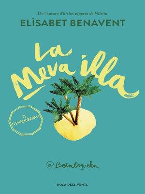 cover image of La meva illa