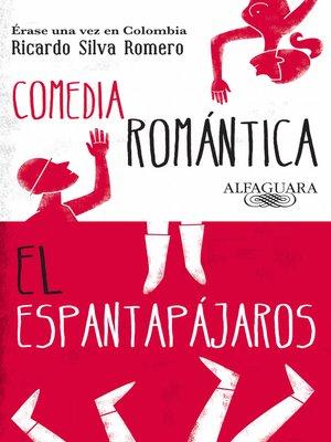 cover image of Érase una vez en Colombia (Comedia romántica y El espantapájaros)