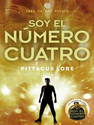 cover image of Soy el número Cuatro (Legados de Lorien 1)