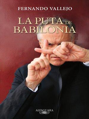 cover image of La puta de Babilonia