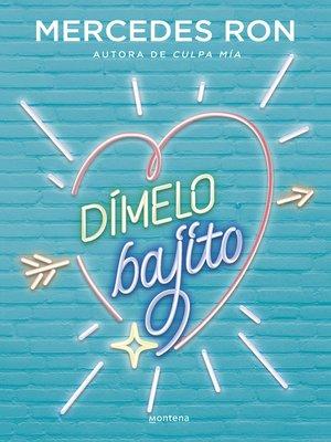 cover image of Dímelo bajito (Dímelo 1)