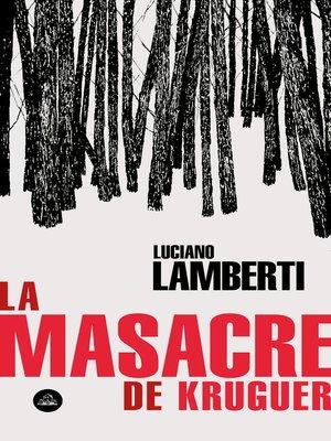 cover image of La masacre de Kruguer