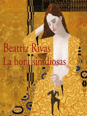 cover image of La hora sin diosas