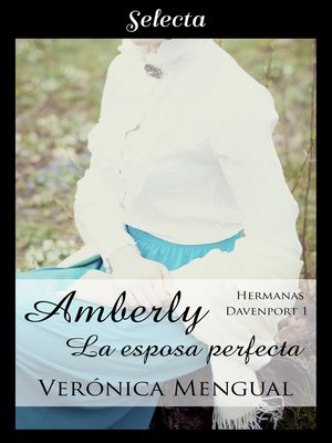 cover image of Amberly, la esposa perfecta
