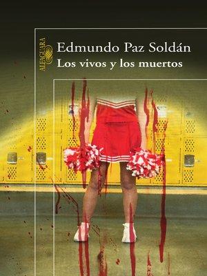 cover image of Los vivos y los muertos