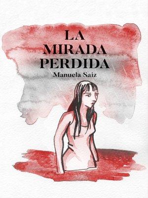 cover image of La mirada perdida
