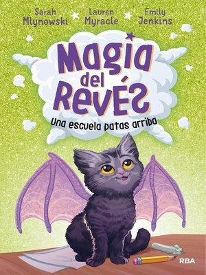 cover image of Una escuela patas arriba (Magia del revés 1)
