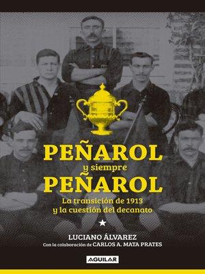 cover image of Peñarol y siempre Peñarol