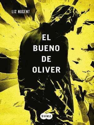 cover image of El bueno de Oliver