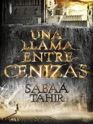 cover image of Una llama entre cenizas (Una llama entre cenizas 1)