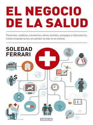 cover image of El negocio de la salud