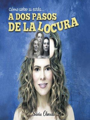 cover image of A dos pasos de la locura