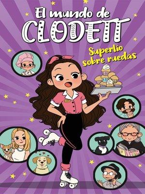 cover image of Superlío sobre ruedas