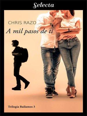 cover image of A mil pasos de ti