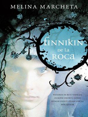 cover image of Finnikin de la roca (Crónicas de Lumatere 1)