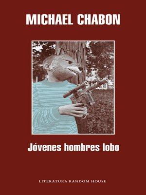 cover image of Jóvenes hombres lobo