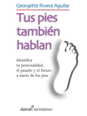 cover image of Tus pies también hablan