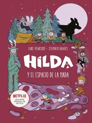 cover image of Hilda y el espacio de la nada
