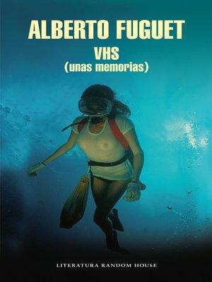 cover image of VHS (unas memorias)