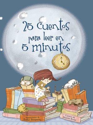 cover image of 25 cuentos para leer en 5 minutos
