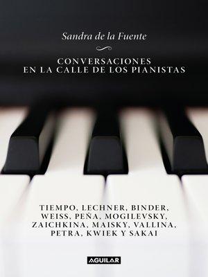 cover image of Conversaciones en la calle de los pianistas