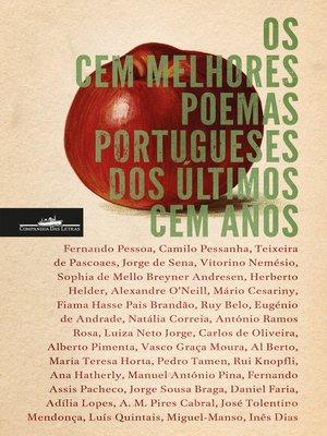 cover image of Os cem melhores poemas dos últimos cem anos