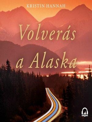 cover image of Volverás a Alaska