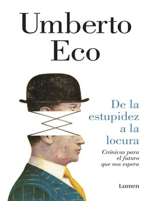 cover image of De la estupidez a la locura