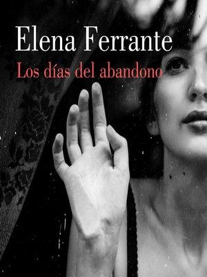 cover image of Los días del abandono