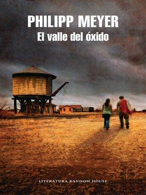 cover image of El valle del óxido