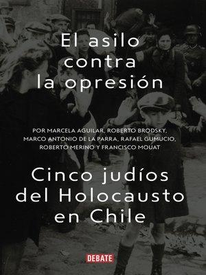 cover image of El asilo contra la opresión