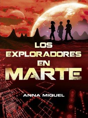 cover image of Los exploradores en Marte