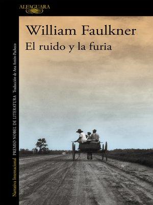 cover image of El ruido y la furia