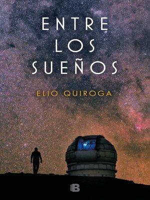 cover image of Entre los sueños